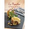 Livre de Recettes du Munster, un Fromage de Terroir